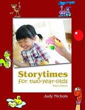 Storytimes for Two-year-olds: Volume 978, Issues 0-926