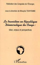 La transition en République Démocratique du Congo :: Bilan, enjeux et perspectives