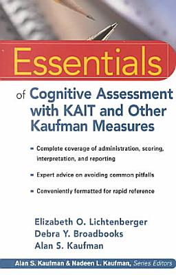 Essentials of Cognitive Assessment with KAIT and Other Kaufman Measures PDF