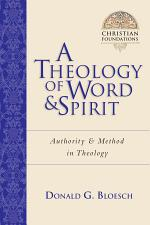 A Theology of Word and Spirit