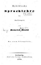 Hebräische Sprachlehre für Anfänger: mit einem Übungsbuche
