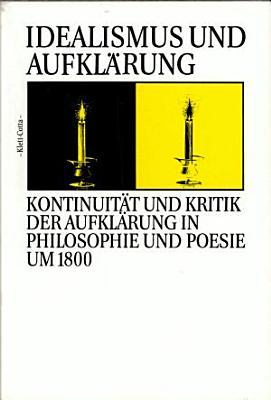 Idealismus und Aufkl  rung PDF