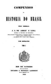 Compendio da historia do Brasil: Volume 1