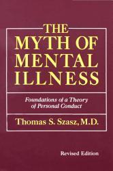 The Myth Of Mental Illness Revised Edition Book PDF