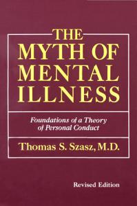 The Myth of Mental Illness Revised Edition Book