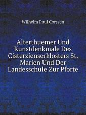 Alterthuemer und kunstdenkmale des Cisterzienserklosters St. Marien und der landesschule zur Pforte