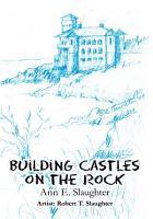 Building Castles on the Rock PDF