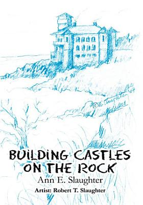 Building Castles On The Rock