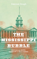 The Mississippi Bubble  Historical Novel Based on a True Events  PDF