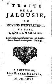 Traité de la jalousie: ou moyens d'entretenir la paix dans le mariage