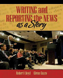 Writing and Reporting the News as a Story PDF
