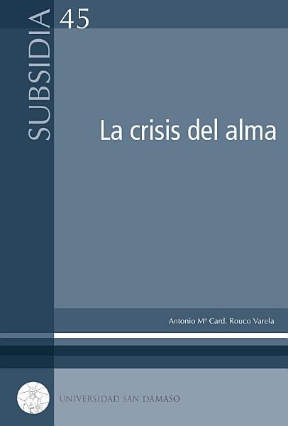 La Crisis Del Alma