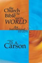 The Church in the Bible and the World: An International Study