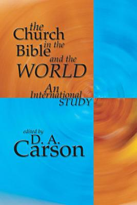 The Church in the Bible and the World PDF