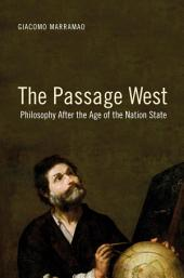 The Passage West: Philosophy After the Age of the Nation State