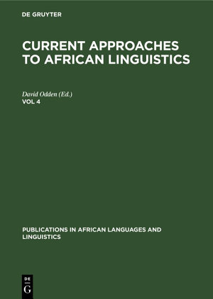 Current Approaches to African Linguistics