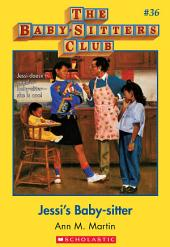 The Baby-Sitters Club #36: Jessi's Baby-Sitter