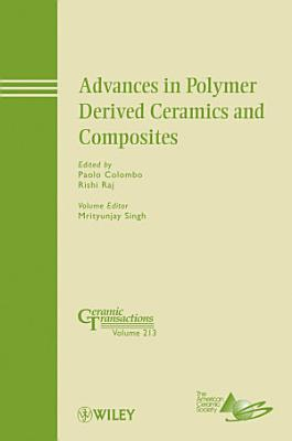 Advances in Polymer Derived Ceramics and Composites PDF
