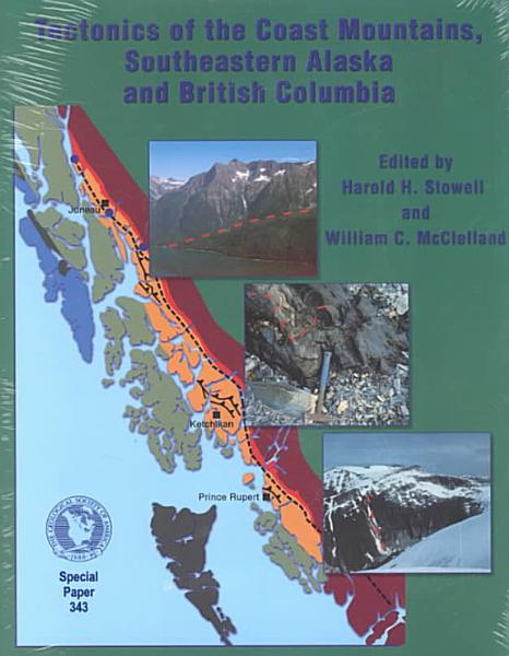 Tectonics of the Coast Mountains, Southeastern Alaska and British Columbia