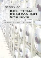 Design of Industrial Information Systems PDF