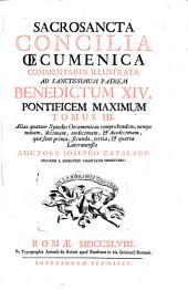 Sacrosancta Concilia oecumenica prolegomenis, & commentariis illustrata ad sanctissimum patrem Clementem XII pontificem maximum: Volume 3