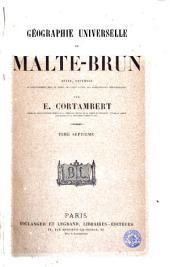 Géographie universelle de Malte-Brun, 7