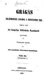 Grágás: Islæandernes lovbog i fristatens tid, Hlutar 3-4