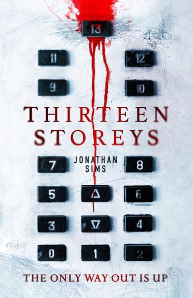 Download Thirteen Storeys Book