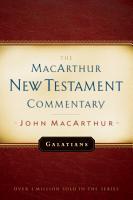 Galatians MacArthur New Testament Commentary PDF