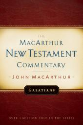 Galatians MacArthur New Testament Commentary