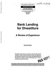 Bank Lending for Divestiture: A Review of Experience, Volume 338