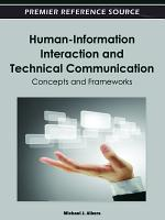 Human-Information Interaction and Technical Communication: Concepts and Frameworks