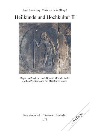 Heilkunde und Hochkultur II PDF