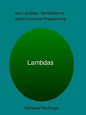 Java Lambdas   Introduction to Java 8 Functional Programming PDF