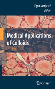 Medical Applications of Colloids PDF
