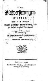 Über Viehverhexungen: Mittel wider schädliche Thiere ...