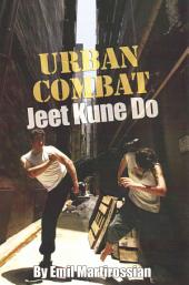Urban Combat Jeet Kune Do
