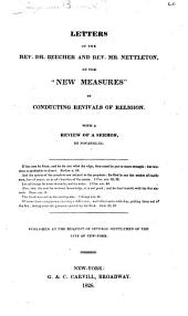 "Letters of the Rev. Dr. Beecher and Rev. Mr. Nettleton, on the ""new Measures"" in Conducting Revivals of Religion"