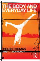 The Body and Everyday Life PDF