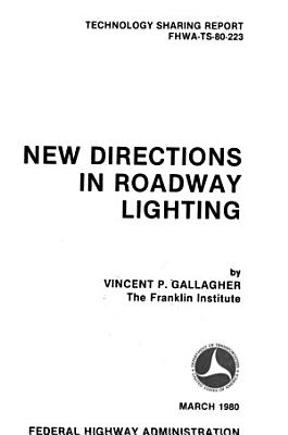New directions in roadway lighting