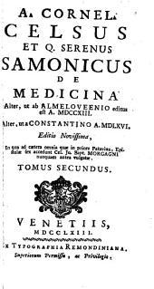 de Medicina. Alter ut ab Almeloveenio editus est A. 1713. Alter, ut a Constantino A. 1566. - Venetiis, Typogr. Remondiniana 1763