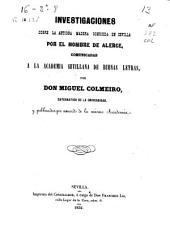 Investigaciones sobre la antigua madera conocida en Sevilla por el nombre de Alerce, comunicadas a la Academia de Sevilla de Buenas Letras