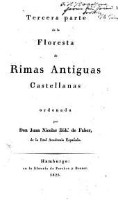 Floresta de rimas antiguas castellanas: Parte 3