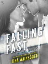 Falling Fast: A Falling Fast Novel