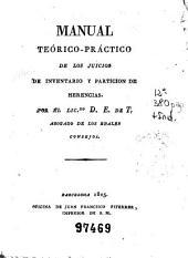 Manual teórico-práctico de los juicios de inventario y partición de herencias