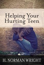 Helping Your Hurting Teen