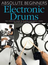 Absolute Beginners: Electronic Drums