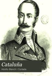 Cataluña, 2: historia de la Guerra de la Independencia en el antiguo Principado