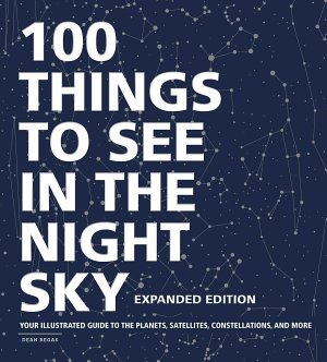 100 Things to See in the Night Sky  Expanded Edition PDF