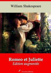 Romeo et Juliette: Nouvelle édition augmentée